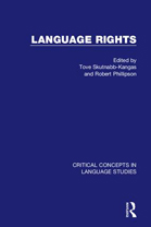 Language Rights. Edited by Tove Skutnabb-Kangas, Robert Phillipson. © 2016 Routledge. 1,646 pages