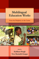Multilingual education works: from the Periphery to the Centre - Heugh, Kathleen & Skutnabb-Kangas, Tove (eds) - New Delhi: Orient BlackSwan (2010) - Click here to open or close description