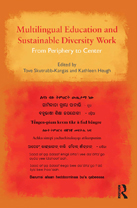 Multilingual Education and Sustainable Diversity Work: From Periphery to Center - Tove Skutnabb-Kangas, Kathleen Heugh (eds). New York: Routledge. (2012) - Click here to open or close description