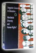 Tove Skutnabb-Kangas: Linguistic Genocide in Education - Or Worldwide Diversity and Human Rights (2008)